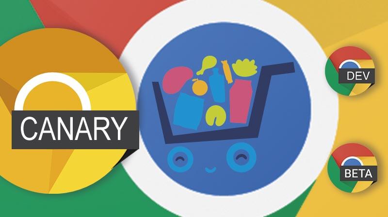 Chrome Cart en Chrome Canary